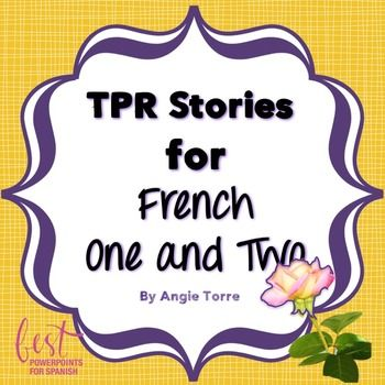 Twelve French TPR Stories and dialogues/puppet shows for comprehensible input for the following vocabulary and grammar concepts: ~classroom objects (3 stories) ~verbs, woman/man and high-frequency verbs ~vocabulary for French One ~information questions ~re/ir