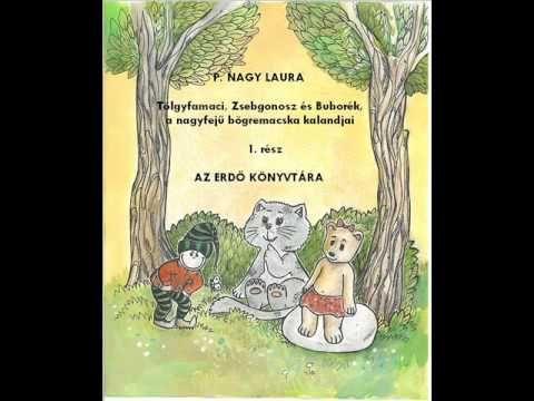Tölgyfamaci, Zsebgonosz és Buborék kalandjai - Az erdő könyvtára 2.