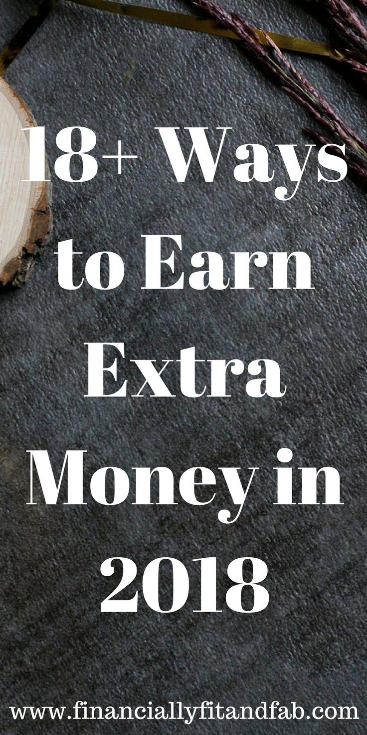18+ Ways to Earn Extra Money in 2018 | Side Hustle | Make More Money | Earn More Money