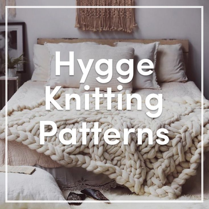 "We all need some Hygge in our lives. Hygge is a Danish word meaning ""a feeling of happiness, cosiness, and comfort"". So light some candles, put the kettle on and curl up in the sofa with a blanket and browse these patterns designed to bring Hygge in your life!"