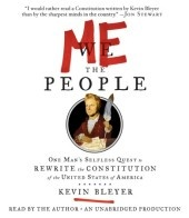 Me the People by Kevin Bleyer (a writer for The Daily Show): Worth Reading, Selfless Quest, America, Books Worth, Man Selfless, Kevin Bleyer, U.S. States, Constitution, United States