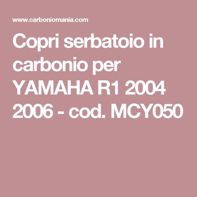 Copri serbatoio in carbonio per YAMAHA R1 2004 2006 - cod. MCY050