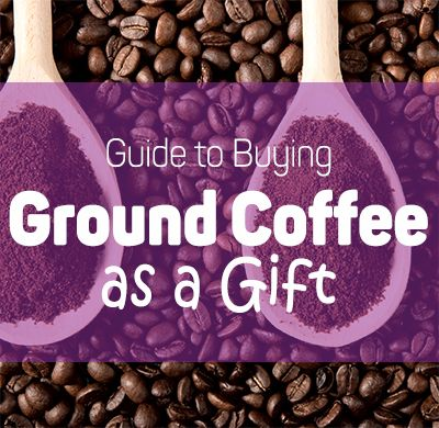 Looking for a ground coffee as a gift, check this article out: http://www.milkfrotherjudge.com/guide-buying-ground-coffee-gift/ …