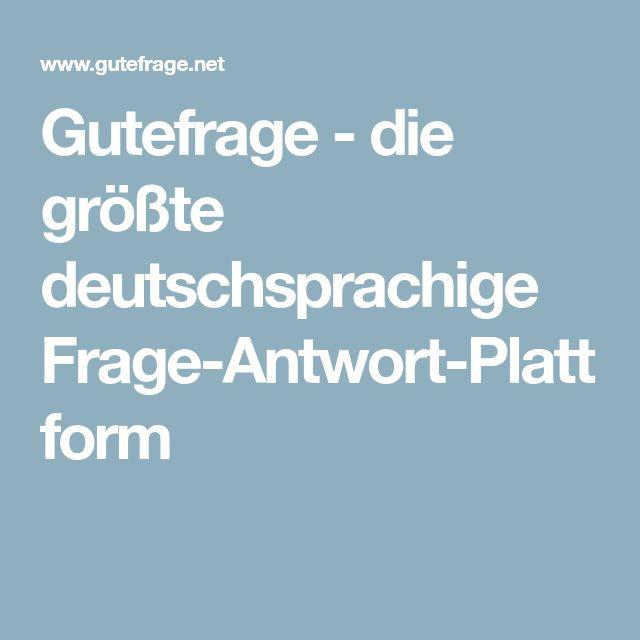 Gutefrage - die größte deutschsprachige Frage-Antwort-Plattform