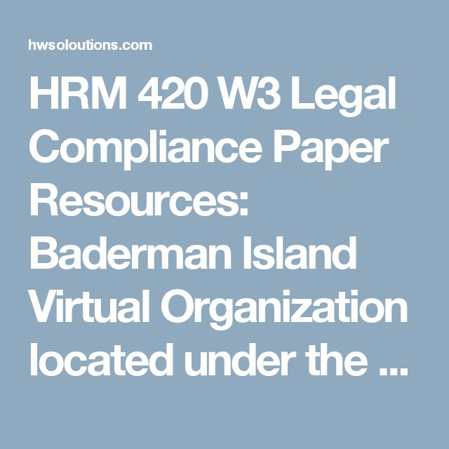 HRM 420 W4 Employment Selection and Training and Development