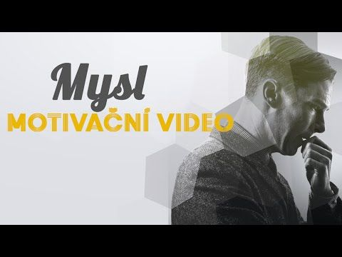 [TOP] Motivační video MYSL - YouTube