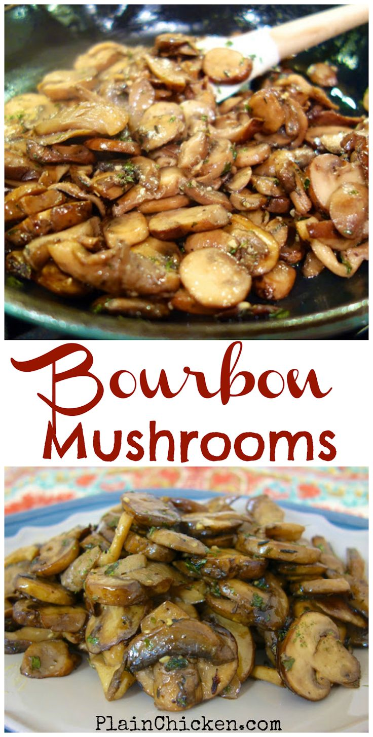 Bourbon Mushrooms - fresh mushrooms sautéed in butter, bourbon, garlic, parsley and thyme. Ready in under 20 minutes! Great side dish for steaks, pork and chicken!