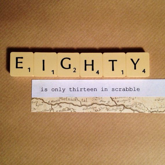 80th Birthday Card. Eighty is only thirteen in Scrabble. Handmade