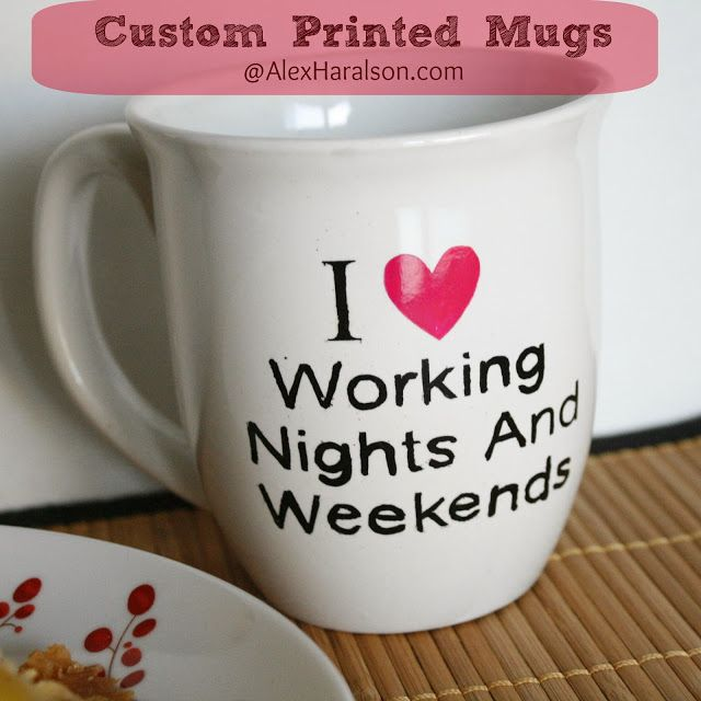 DIY Custom Printed Mugs for $1. You can make it say anything you want and it's so easy!