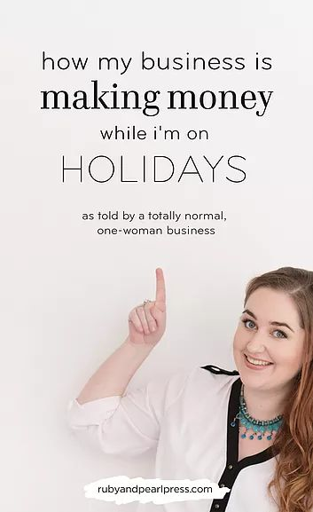 How my business makes money while I'm on holidays. I am NOT trying to sell you a course or make you sign up to something... this is just some stuff I've figured out for my own business that might help yours!