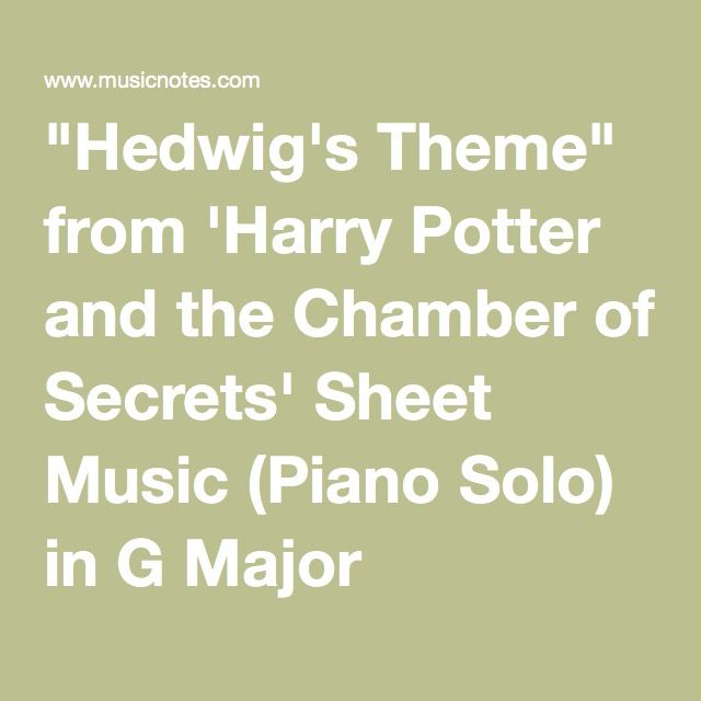 """Hedwig's Theme"" From 'Harry Potter And The Chamber Of"