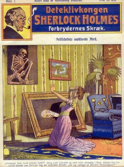 """DETEKTIVKONGEN SHERLOCK HOLMES: Forbrydernes Skræk, 1st issue (""""Politichefens uopklarede Mord""""). 1909 Denmark reprint of German weekly """"dime novel"""" series of Sherlock Holmes bootleg stories. Cover by Alfred Roloff."""