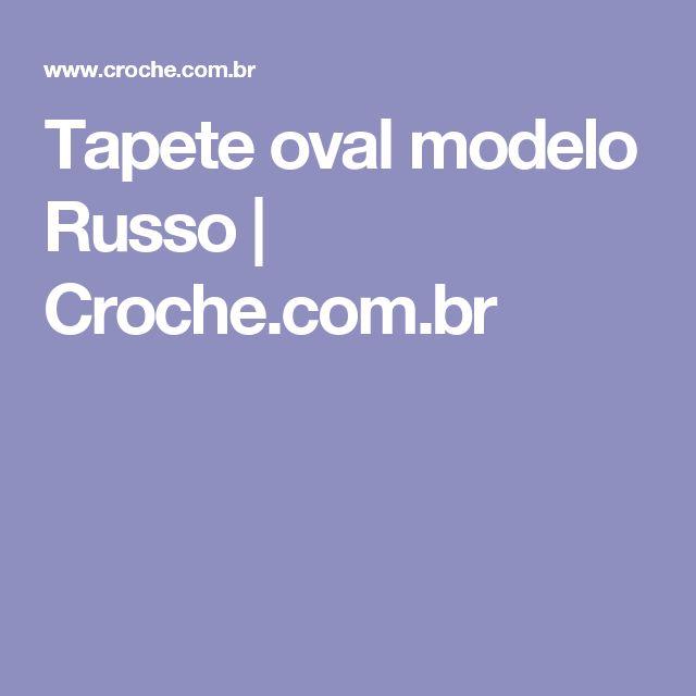 Tapete oval modelo Russo | Croche.com.br