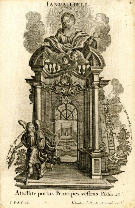 This baroque engraving by Klauber shows Mary as the Gate of Heaven, one of her titles from the Litany of Loreto.