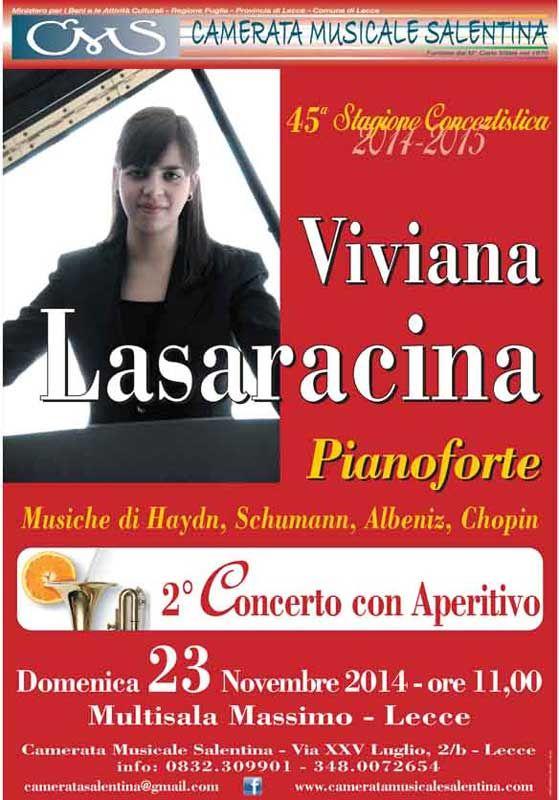Viviana Lasaracina, pianoforte, in concerto per il 2° #Concerto con Aperitivo domenica 23 Novembre 2014 al Multisala Massimo di #Lecce (Le)