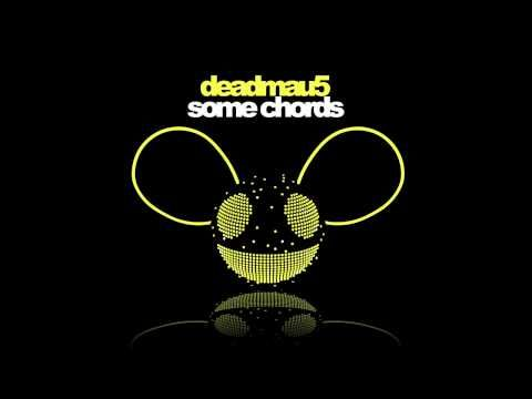 Some Chords by deadmau5... I am getting more into dubstep.