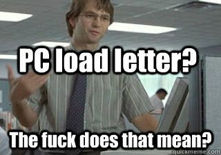 pc load letter office space meme search words of wisdom 3661