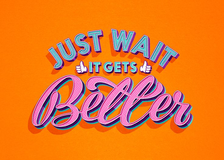 typography | just wait it gets better | The Good Life magazine on @Behance by Tobias Hall