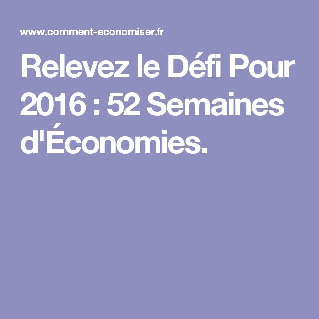 Relevez le Défi Pour 2016 : 52 Semaines d'Économies.