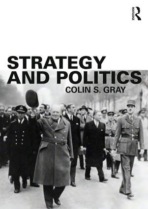Strategy and Politics (Paperback) - Routledge
