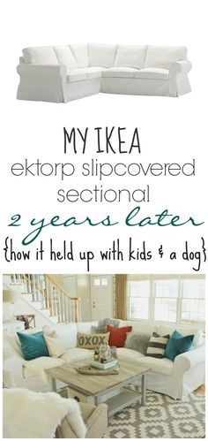 "I like the construction of this slipcover. ""My Ikea Ektrop Sectional 2 years Later-How it held up with kids & a dog"""