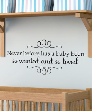 Truth. Very wanted.: Kids Stuff, Nurseries Quotes, Children Room, Wall Quotes, Baby'S Room, So True, Wallquotes Com, Baby Room, Baby Stuff