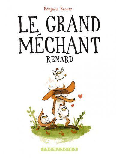 Le grand méchant renard, aux Editions Delcourt (janvier 2015),  à partir de 9 ans
