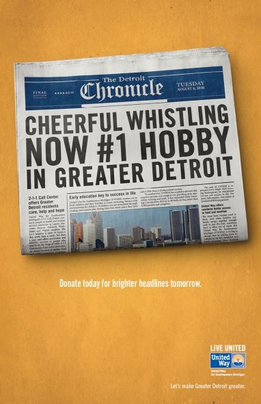 United Way For Southeastern Michigan: WhistleBrighter Headlines, Campaigns 2012, Better Headlines, Headlines Reading, Marketing Ideas, Ads Inspiration, Donation Today, Future Headlines, Gr8Rdetroit Headlines