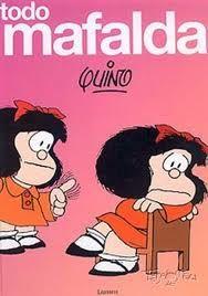 Todo MAFALDA. Quino. Editorial Lumen. Libro que recoge todas las tiras de Mafalda publicadas, así como el resto de viñetas, historietas e ilustraciones basadas en el personaje. Fue publicado como reedición ampliada de la homónima de 1992.  [Imagen tomada de http://www.tebeosfera.com/obras/publicaciones/mafalda_todo_lumen_2007.html]