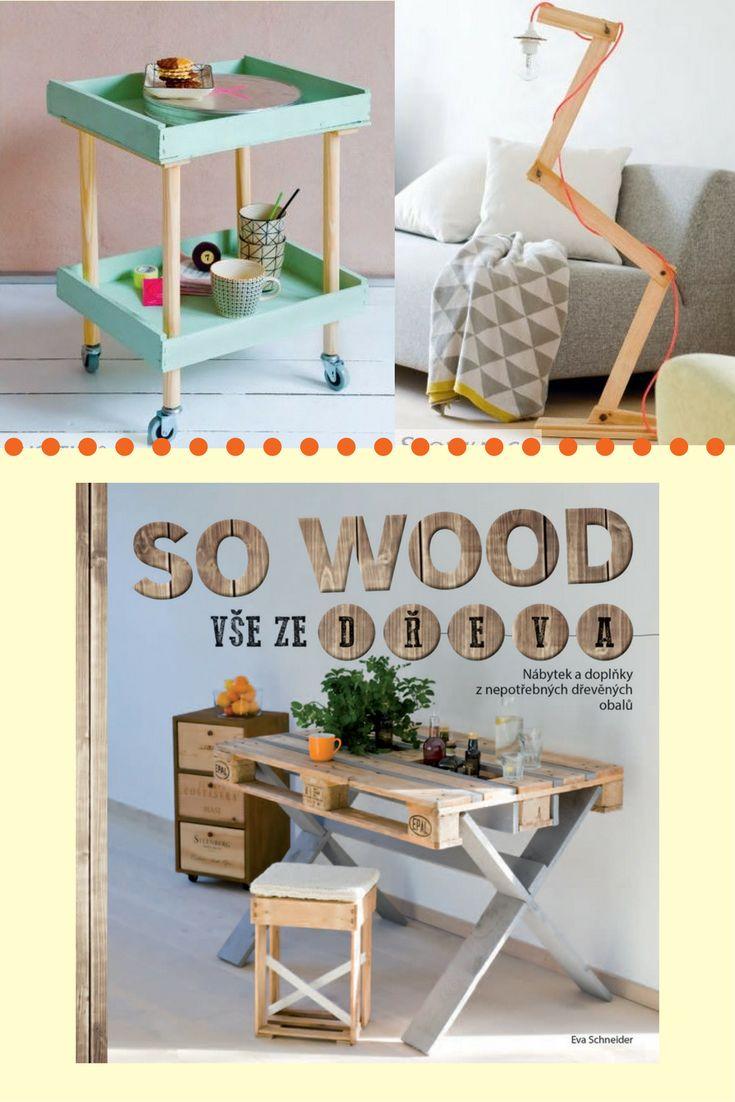 V této knížce najdete náměty a návody krok za krokem na výrobu báječných malých i velkých projektů z dřevených bedýnek, lísek, přepravek i velkých palet. #sowood #drevo #palety #diy #navod #prirucka