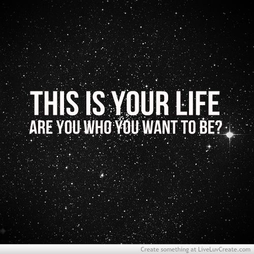 Are You Who You Want To Be ?