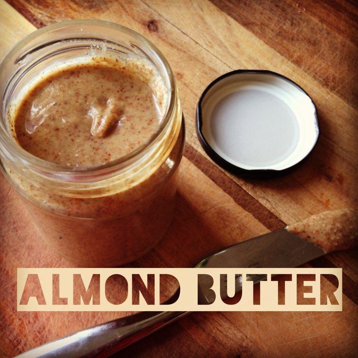 Easy Homemade Almond Butter