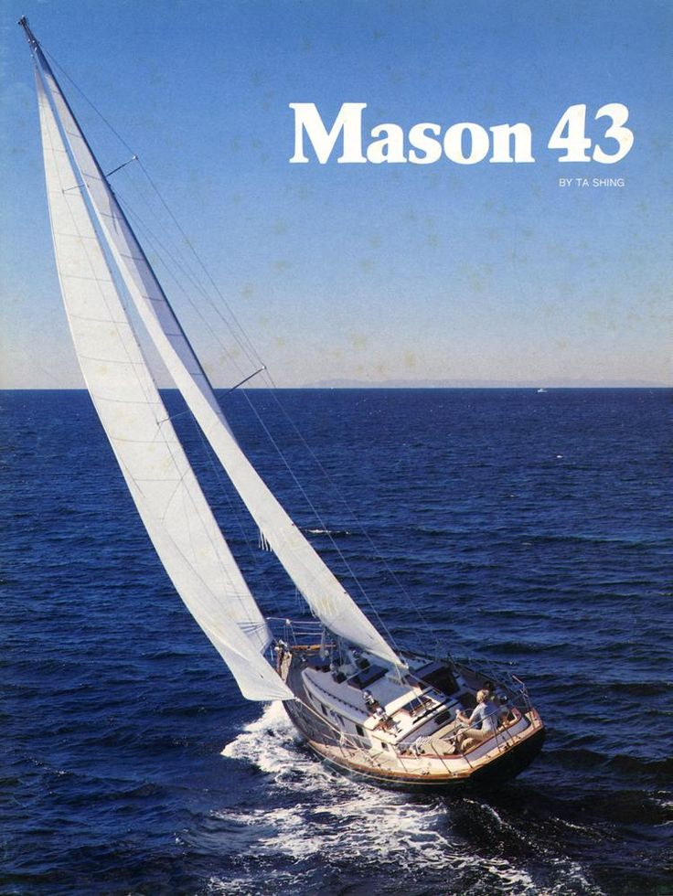 52 best images about Mason 43 Sailboats on Pinterest | Washer, The boat and Clovers