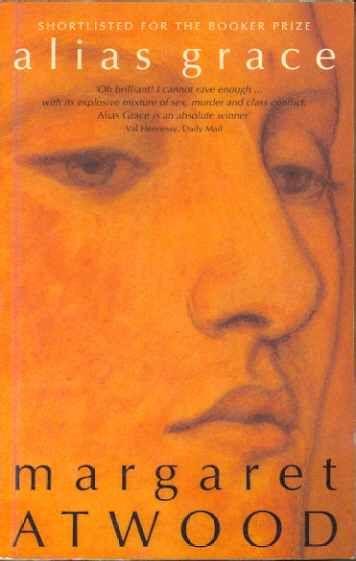 Alias Grace by Margaret Atwood (~)