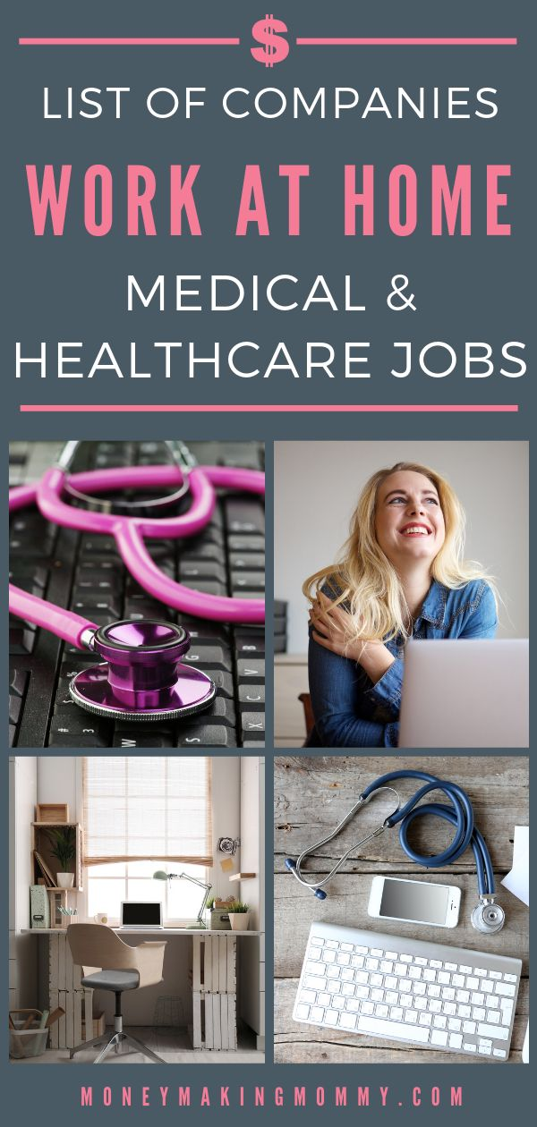 Work at Home Jobs in the Medical & Healthcare Fields