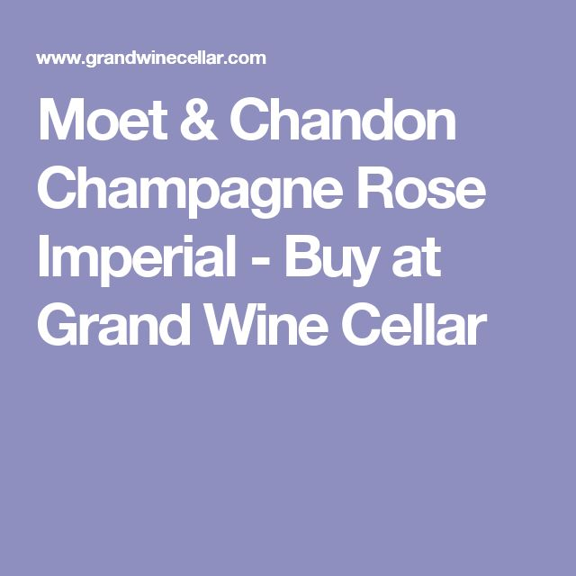 Moet & Chandon Champagne Rose Imperial - Buy at Grand Wine Cellar