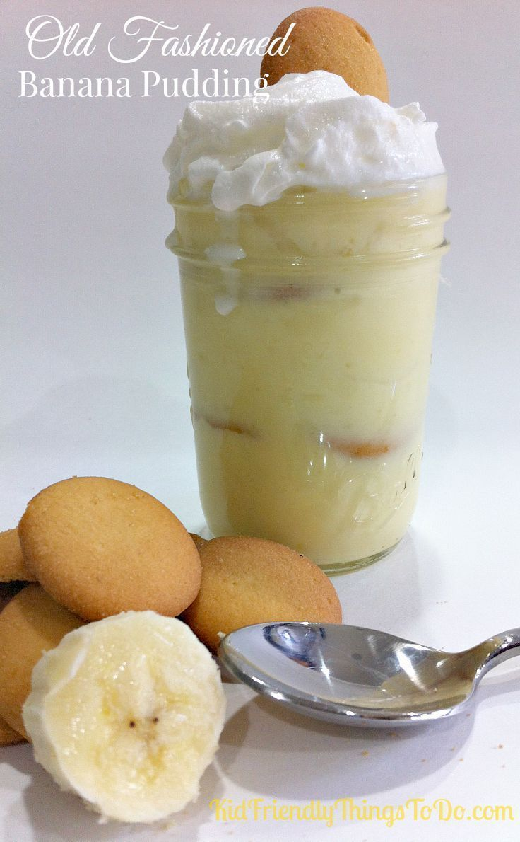 Old Fashioned Easy Banana Pudding | Kid Friendly Things to http://Do.com - Crafts, Recipes, Fun Foods, Party Ideas, DIY, Home & Garden