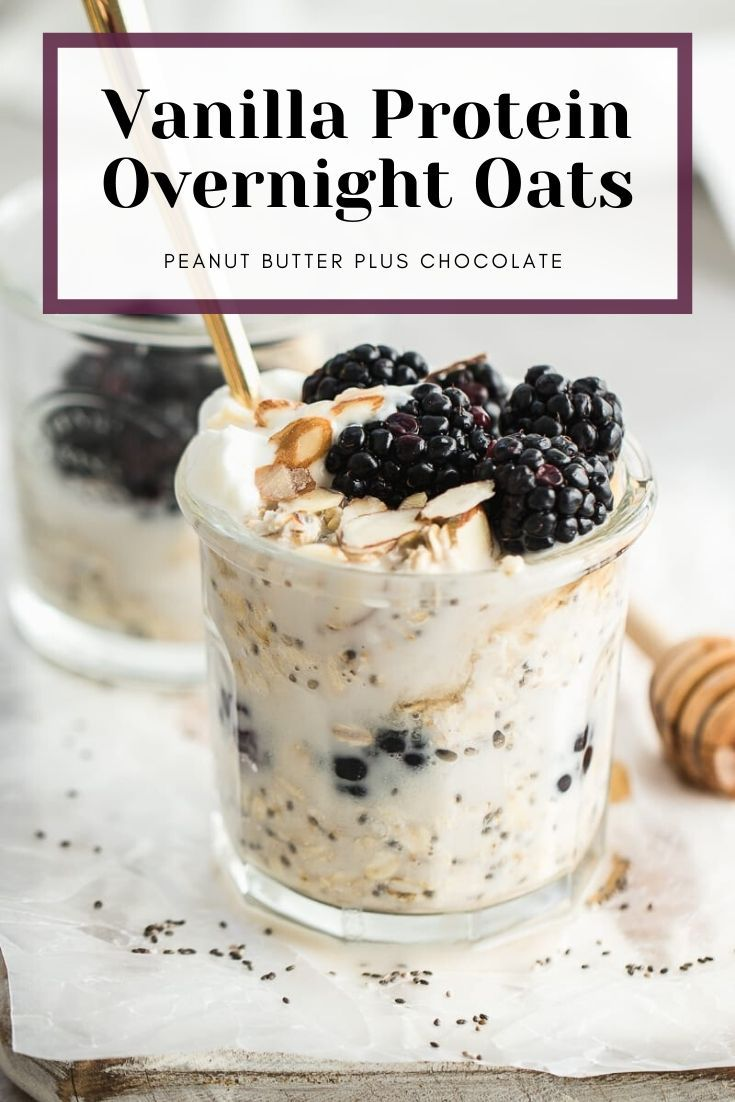 Vanilla Blackberry Overnight Oats High Protein Recipe In 2020