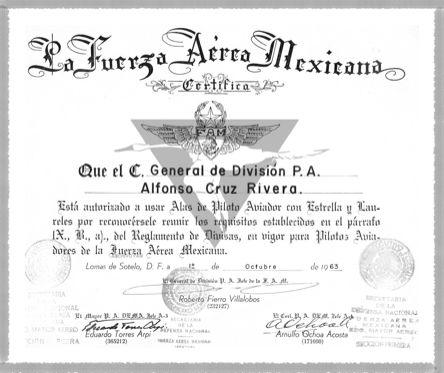 En Octubre de 1963 el Gral. de Div. Alfonso Cruz Rivera fue reconocido y autorizado a portar ,,, Alas de Piloto Aviador con Estrellas y Laureles en virtud de tener acumuladas mas de 3000 horas de vuelo en aeronaves militares