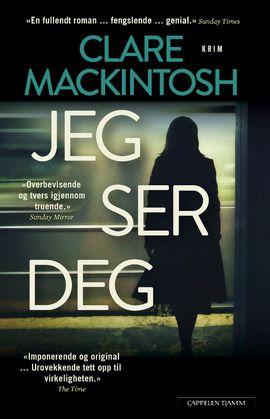 Å møte blikket til en fremmed på t-banen kan være pinlig. I Clare Mackintoshs intenst spennende thriller «Jeg ser deg», er det ikke bare ubehagelig. Det er livsfarlig.