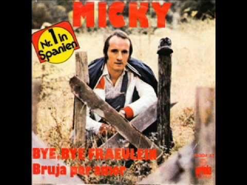 Micky - Bye bye fraulein - YouTube