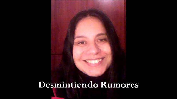 Desmintiendo Rumores