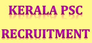 Kerala PSC Recruitment 2015 – Apply Online for 58 Asst Director, AO & Other Posts
