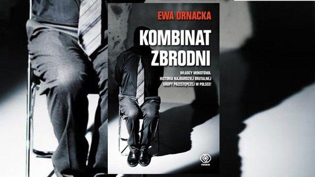 """""""Kombinat zbrodni"""" Ewy Ornackiej, wydawnictwo REBIS"""