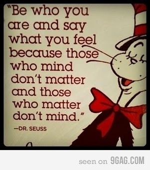 Dr. Suess Quote.