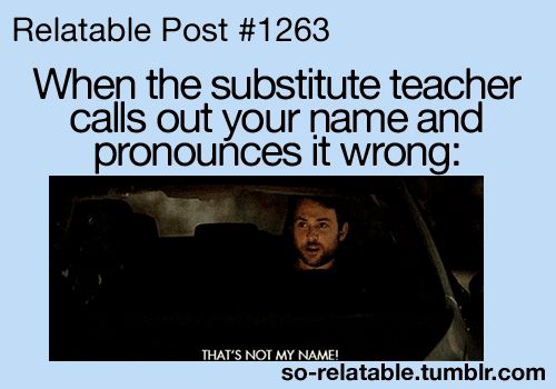 "Every time.... just say"" Miss *insert last name*"