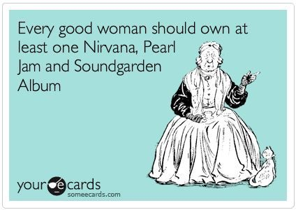 Yep! Pearl Jam, Soundgarden, and Nirvana