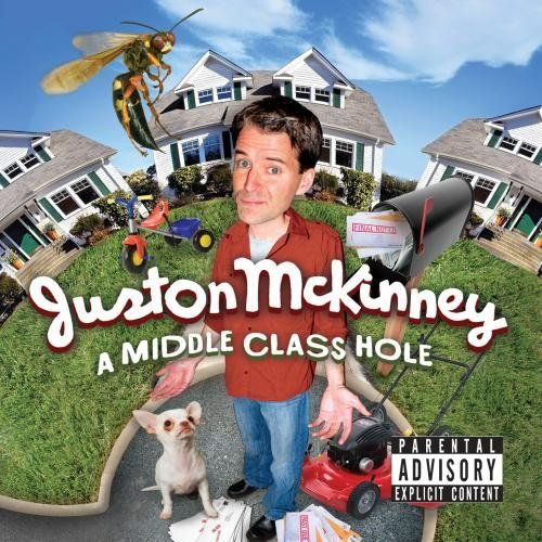 Juston Mckinney - Middle Class Hole