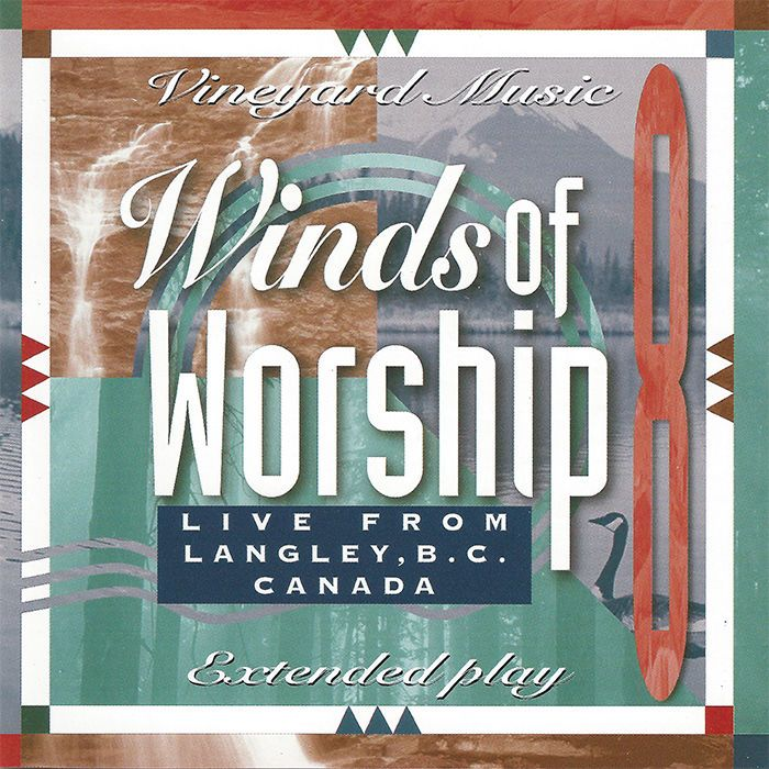 Vineyard Music Winds Of Worship Vol.8 Live From Langley Canada CD ...