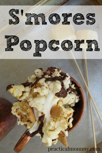 S'mores Popcorn - Popcorn, melted chocolate and graham cracker crumbles. Yum!
